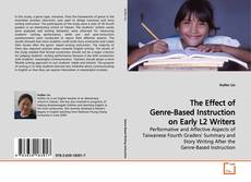Couverture de The Effect of Genre-Based Instruction on Early L2 Writers