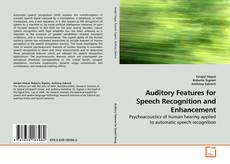 Auditory Features for Speech Recognition and Enhancement的封面