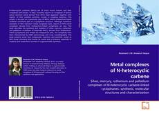 Buchcover von Metal complexes of N-heterocyclic carbene
