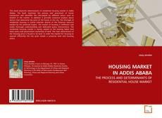 Capa do livro de HOUSING MARKET IN ADDIS ABABA
