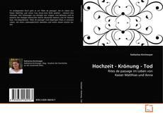 Bookcover of Hochzeit - Krönung - Tod