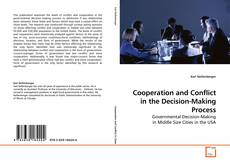 Cooperation and Conflict in the Decision-Making Process kitap kapağı