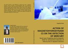 Bookcover of ACTION OF MAGNETOHYDRODYNAMICS ON THE DETECTION OF MERCURY
