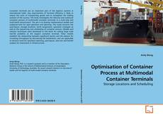 Bookcover of Optimisation of Container Process at Multimodal Container Terminals