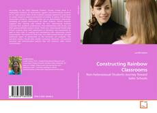 Bookcover of Constructing Rainbow Classrooms