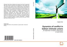 Dynamics of conflict in lesbian intimate unions kitap kapağı