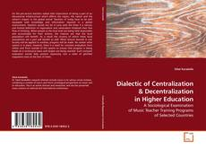 Bookcover of Dialectic of Centralization