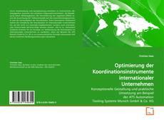 Bookcover of Optimierung der Koordinationsinstrumente internationaler Unternehmen