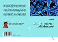 Bookcover of Anti-apoptotic strategies of M. tuberculosis