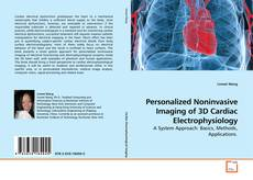 Bookcover of Personalized Noninvasive Imaging of 3D Cardiac Electrophysiology