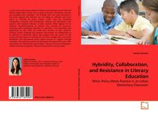 Buchcover von Hybridity, Collaboration, and Resistance in Literacy Education