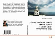 Individual Decision Making Process Related to Ethical Issues kitap kapağı