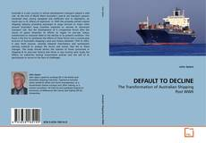 Bookcover of DEFAULT TO DECLINE