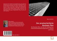 Bookcover of Der praxisorientierte Business Plan