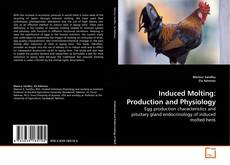 Induced Molting: Production and Physiology kitap kapağı