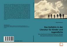 Bookcover of Das Kollektiv in der Literatur für Kinder und Jugendliche