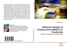 Copertina di Molecular Analysis of Virulence Gene ABA392 of  P.multocida