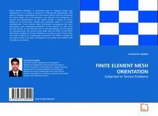 Bookcover of FINITE ELEMENT MESH ORIENTATION