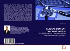 CLINICAL CONTENT TRACKING SYSTEM kitap kapağı