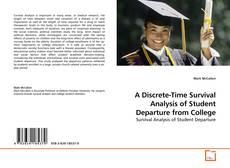 Borítókép a  A Discrete-Time Survival Analysis of Student Departure from College - hoz