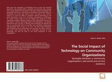 Bookcover of The Social Impact of Technology on Community Organizations