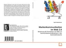 Bookcover of Markenkommunikation im Web 2.0