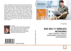 IEEE 802.11 WIRELESS NETWORKS的封面