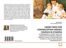 Capa do livro de UNMET NEED FOR CONTRACEPTION AMONG COUPLES IN ETHIOPIA