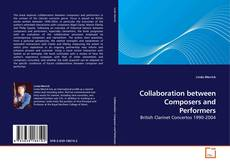 Bookcover of Collaboration between Composers and Performers