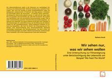 Capa do livro de Wir sehen nur, was wir sehen wollen