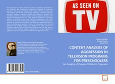 Borítókép a  CONTENT ANALYSIS OF AGGRESSION IN TELEVISION PROGRAMS FOR PRESCHOOLERS - hoz