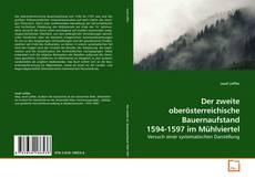 Buchcover von Der zweite oberösterreichische Bauernaufstand 1594-1597 im Mühlviertel
