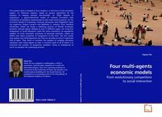 Bookcover of Four multi-agents economic models
