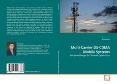 Bookcover of Multi-Carrier DS-CDMA Mobile Systems