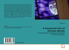 Bookcover of A Compound View of Personal Identity