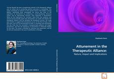 Attunement in the Therapeutic Alliance:的封面
