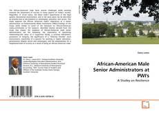 Borítókép a  African-American Male Senior Administrators at PWI's - hoz