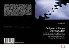 Borítókép a  Design of a Plunge Shaving Cutter - hoz