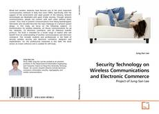 Bookcover of Security Technology on Wireless Communications and Electronic Commerce