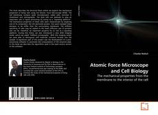 Atomic Force Microscope and Cell Biology kitap kapağı