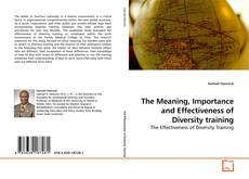 Buchcover von The Meaning, Importance and Effectiveness of Diversity training