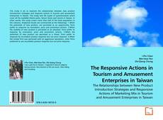 Couverture de The Responsive Actions in Tourism and Amusement Enterprises in Taiwan
