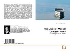 Bookcover of The Music of Manuel Quiroga Losada