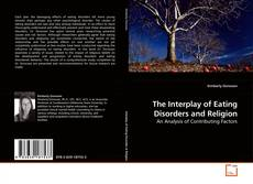 Couverture de The Interplay of Eating Disorders and Religion