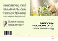 Bookcover of EXPLOITATION OF MEDICINAL PLANT SPECIES