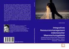 Обложка Integratives Ressourcenmanagement indonesischer Meeresschutzgebiete