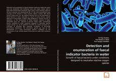 Buchcover von Detection and enumeration of faecal indicator bacteria in water