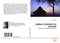 Portada del libro de UMBRAL EPIDÉMICO EN MALARIA