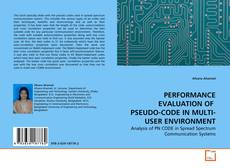 Bookcover of PERFORMANCE EVALUATION OF  PSEUDO-CODE IN MULTI-USER ENVIRONMENT