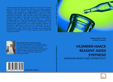 Buchcover von VILSMEIER-HAACK REAGENT AIDED SYNTHESIS
